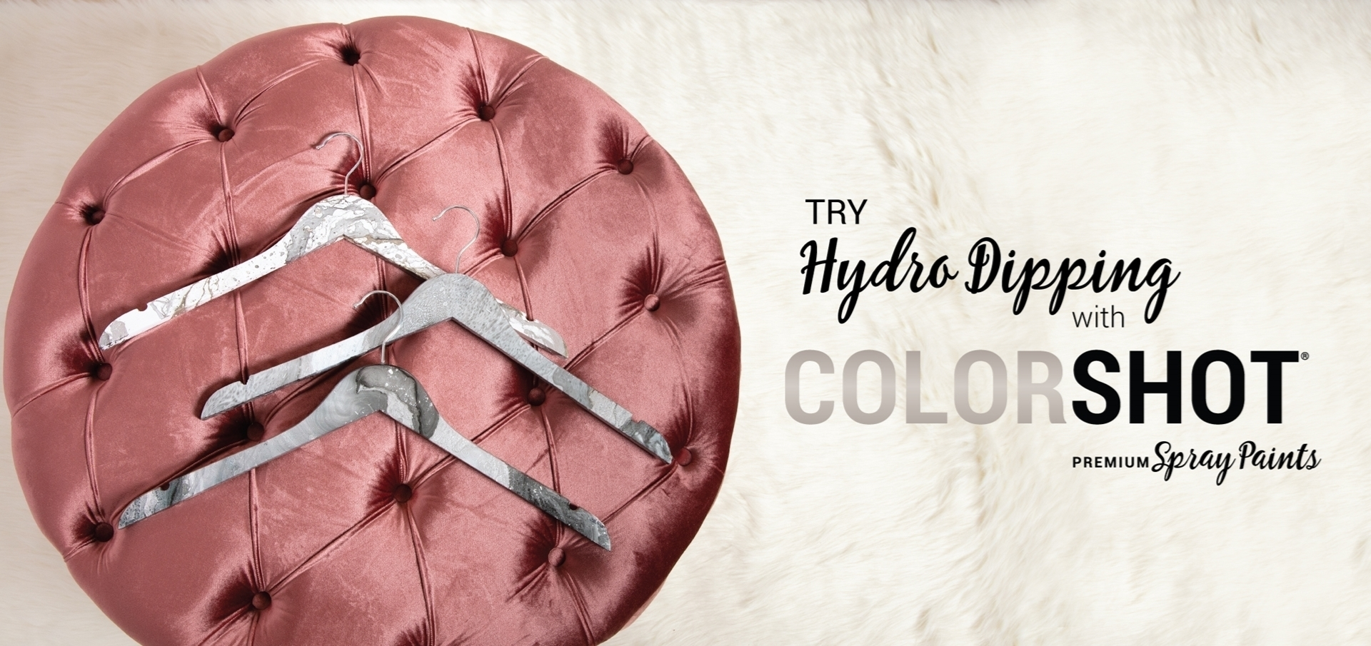 Hydro Dipping Hangers with COLORSHOT Spray Paint
